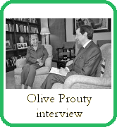Interview with Olive Prouty